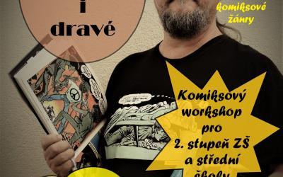 Komiksový workshop měl u žáků II.stupně vždycky úspěch. A to mě těší.