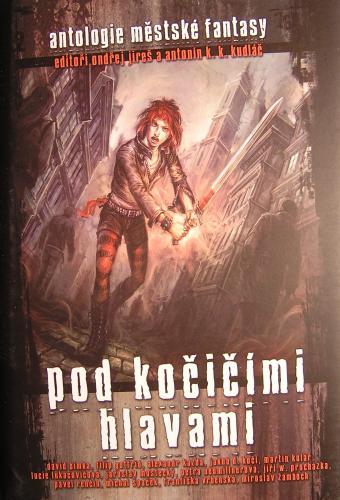 """Sbírka českých povídek ve stylu """"urban fantasy"""""""