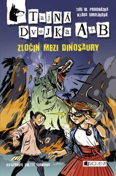 První díle ze série Tajná dvojka A+B - Zločin mezi dinosaury